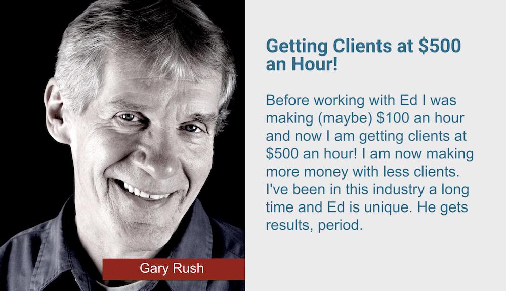 Gary Rush Testimonial